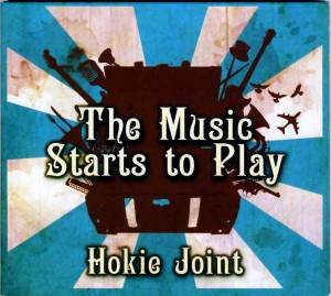 Artist – HOKIE JOINT Album – The Music Starts to Play Label – Cool Buzz CLBZ 32 Available from – www.hokiejoint.com Genre – eclectic / rock / blues Star rating 9/10
