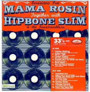 MAMA ROSIN with HIPBONE SLIM & THE KNEE TREMBLERS Louisiana Sun Voodoo Rhythm Records LC 07683 Genre – Cajun meets Hooker style blues Star Rating – 7.5/10