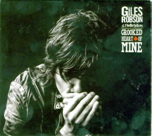 GILES ROBSON & THE DIRTY ACES Crooked Heart of Mine Movin' Music MMR003 Genre – Harmonica led Blues with a tinge of rock Star rating 7.5/10